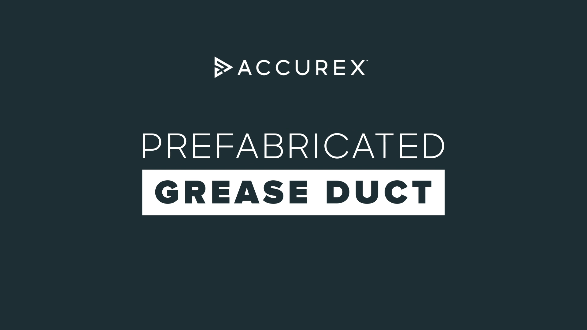 Prefabricated Grease Duct